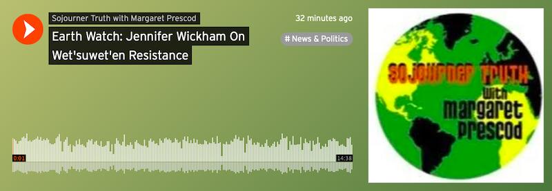 Earth Watch: Jennifer Wickham On Wet'suwet'en Resistance