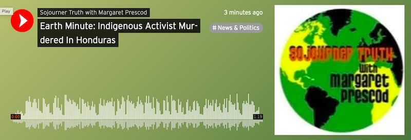 Earth Minute: Indigenous Activist Murdered In Honduras