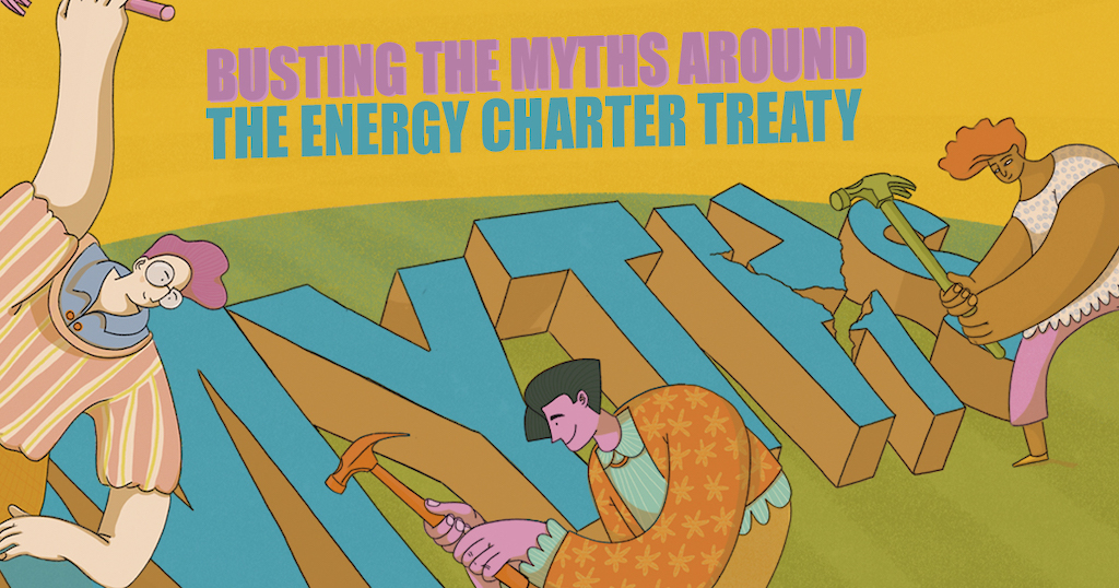 New Myth-Buster From CEO and Allies on the Energy Charter Treaty